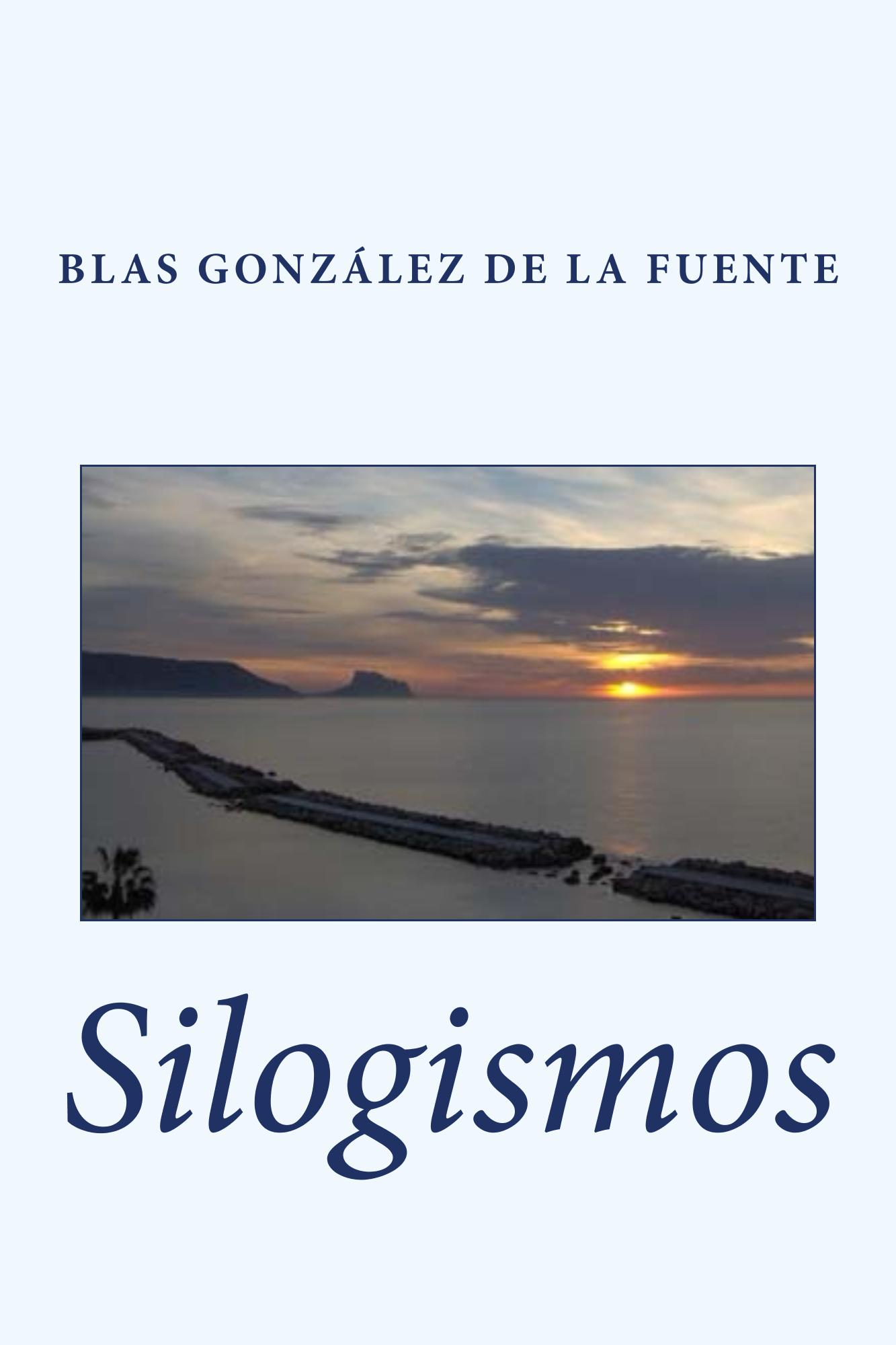Silogismos, libro de poemas de Blas González de la Fuente