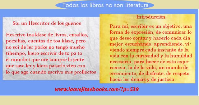 Aunque casi todo el mundo lo sabe, hay que decirlo: todos los libros no son literatura